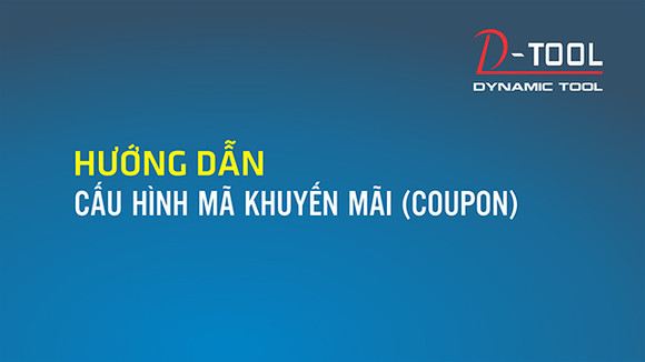 huong-dan-cau-hinh-ma-khuyen-mai-coupon