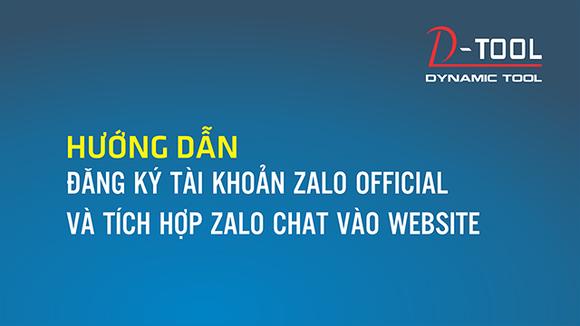 huong-dan-dang-ky-tai-khoan-zalo-chat-va-tich-hop-vao-website